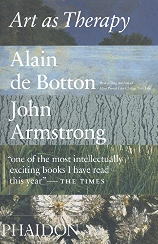 "1. Art as Therapy by Alain de Botton and John Armstrong. Less than 100 pages in, this book has already turned my thinking upside down. De Botton and Armstrong argue that if museums and curators shift the way they present art from a historical perspective to a therapeutic one, they can successfully engage audiences in more meaningful ways. One of my favorite points so far is how museums should shift what they sell in museum gift shops from simply sending people home with a reproduction of a famous work on a towel set, to an actual work of art that connects them with the sometimes transformative experience they had when viewing it (fantastic ideas for contemporary art museums). When I read the following lines, I thought, this is exactly why I do what I do: ""...the main point of engaging with art is to help us lead better lives - to access better versions of ourselves. Art peels away our shell and saves us from the spoilt, habitual disregard for what is all around us. We recover our sensitivity we look at the old in new ways. Art can help us identify what is central to ourselves, but hard to put into words. Much that is human is not readily available in language. We can hold up art objects and say, confusedly but importantly, 'This is me.'"""