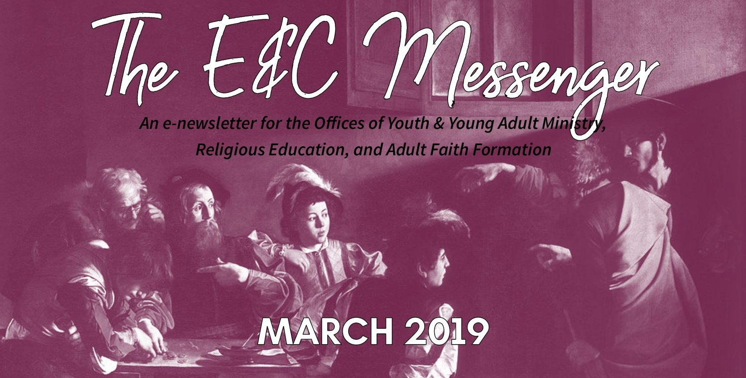 The E&C Messenger | March 2019 — Diocese of New Ulm