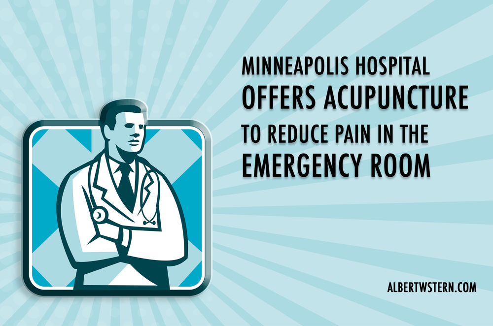 The Abbott Northwestern Hospital In Minneapolis Is Doing Groundbreaking Work With Acupuncture They Are Offering As An Adjunctive Therapy