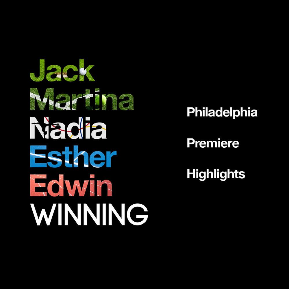 WINNING Philadelphia Premiere highlights .jpg