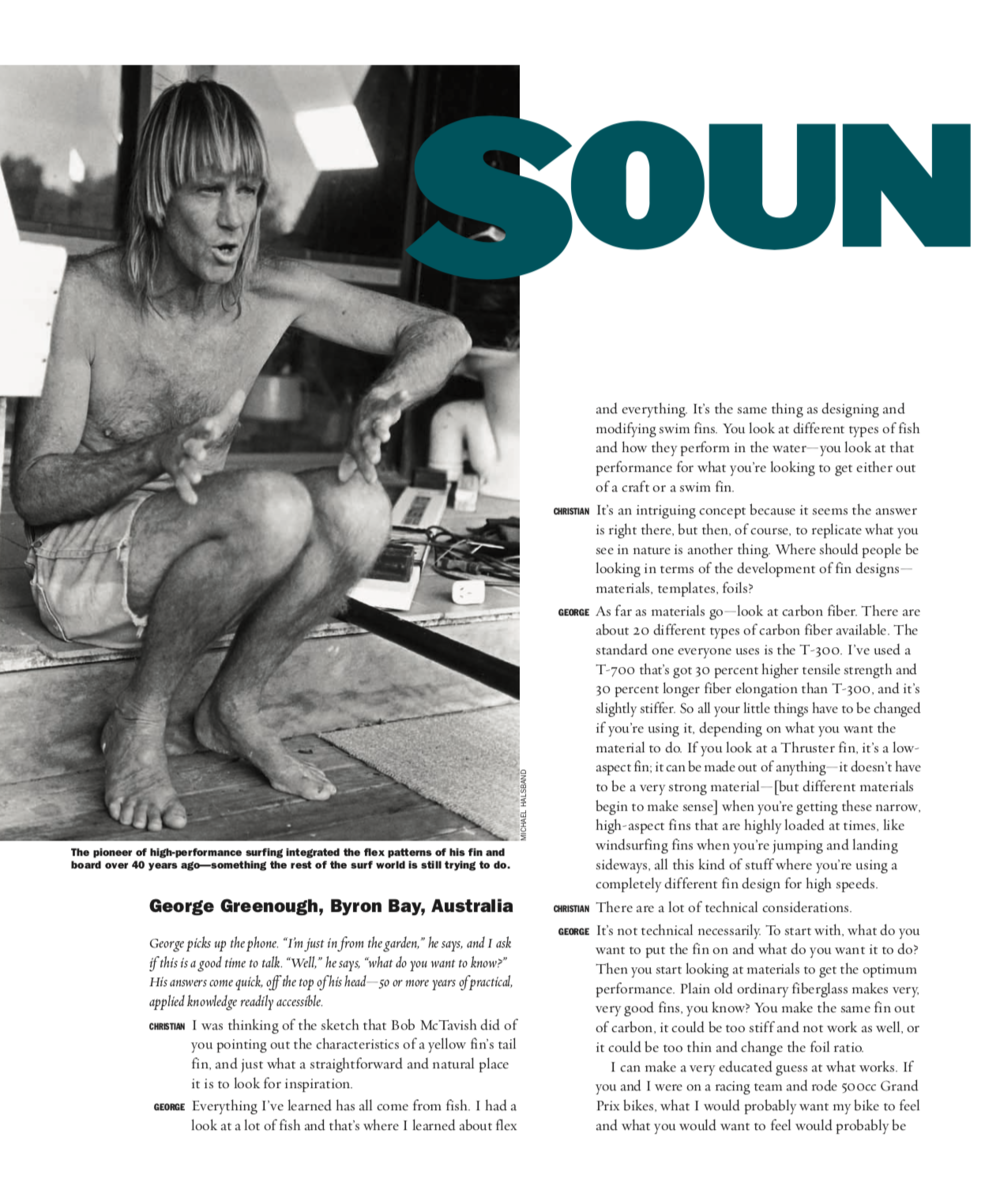 Soundings IV with George Greenough (The Surfers Journal)  Click here to read.