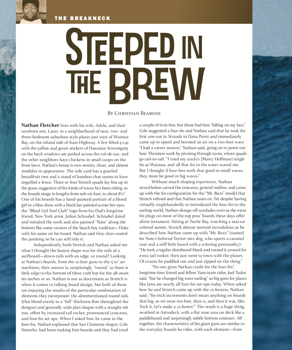 Steeped in the Brew (The Surfers Journal)  Click here to read.