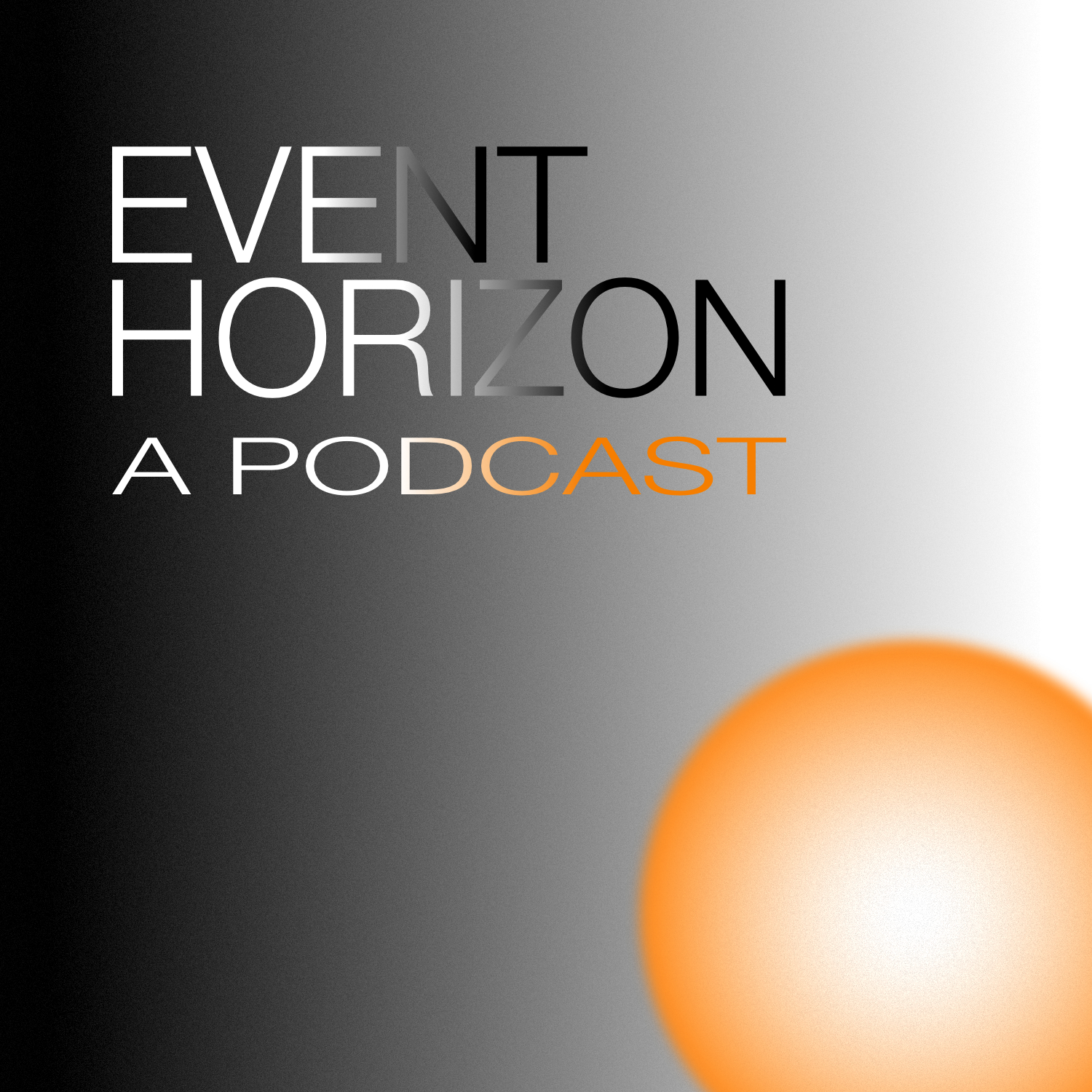 Event Horizon: A Podcast