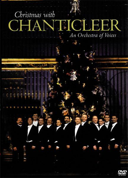 Chanticleer Christmas 2020 Christmas with Chanticleer (DVD) — Chanticleer