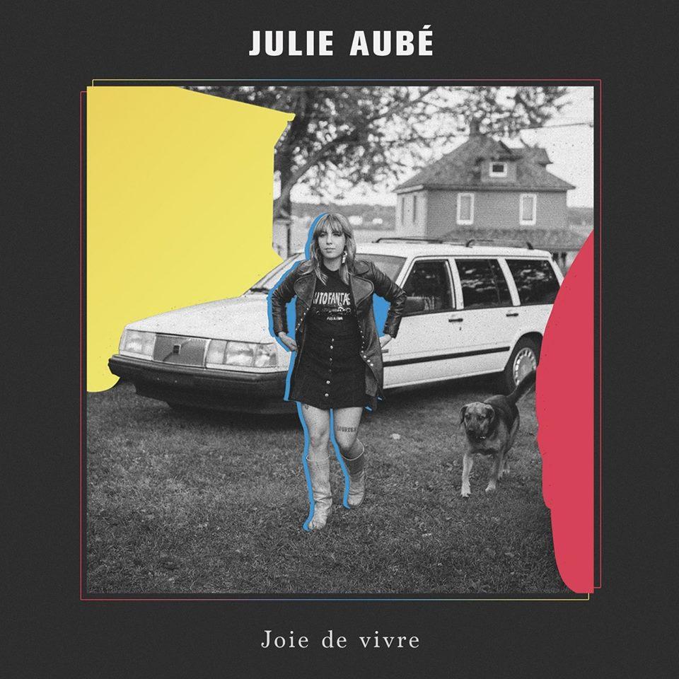 Julie Aubé -  Joie de vivre  Photographie : Annie France Noël (Studio AFN) Graphic Design :  Martin Lachapelle