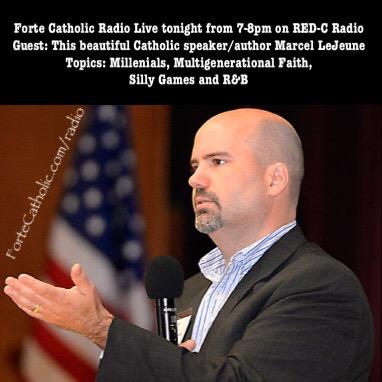 Forte Catholic Podcast Episode 35