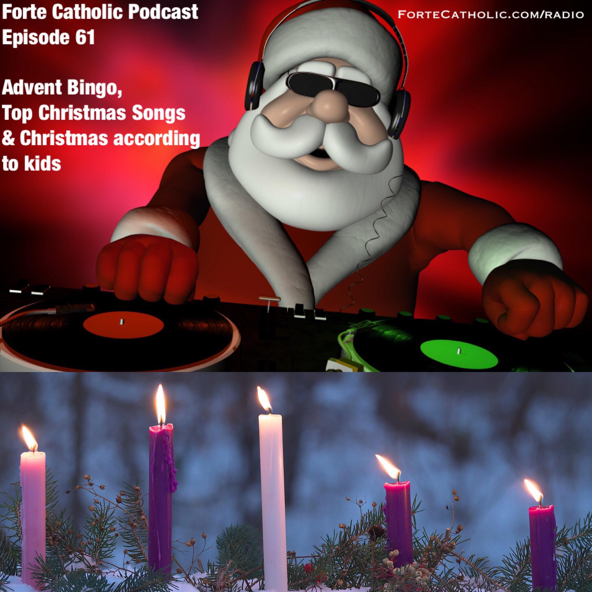 Forte Catholic Podcast Episode 61