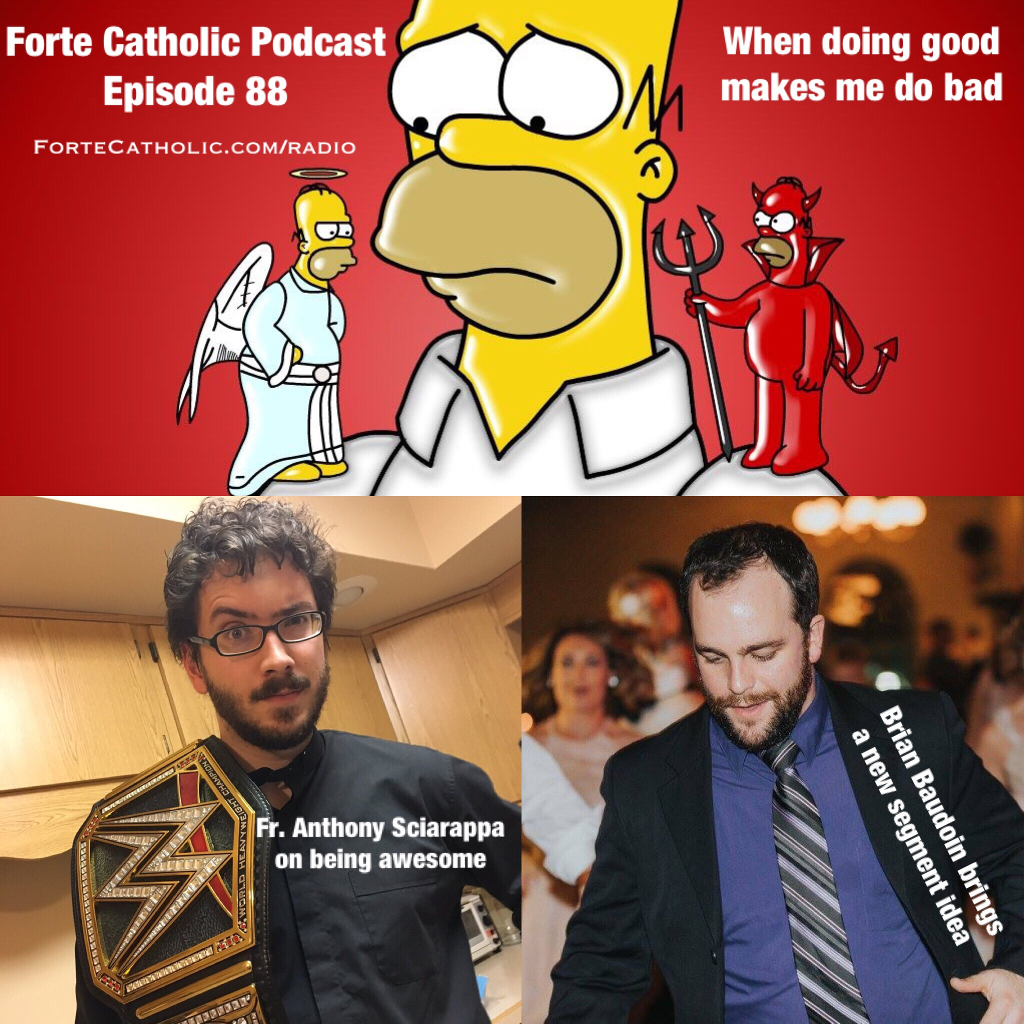 Forte Catholic Podcast Episode 88