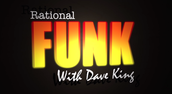 RATIONAL FUNK with Dave King