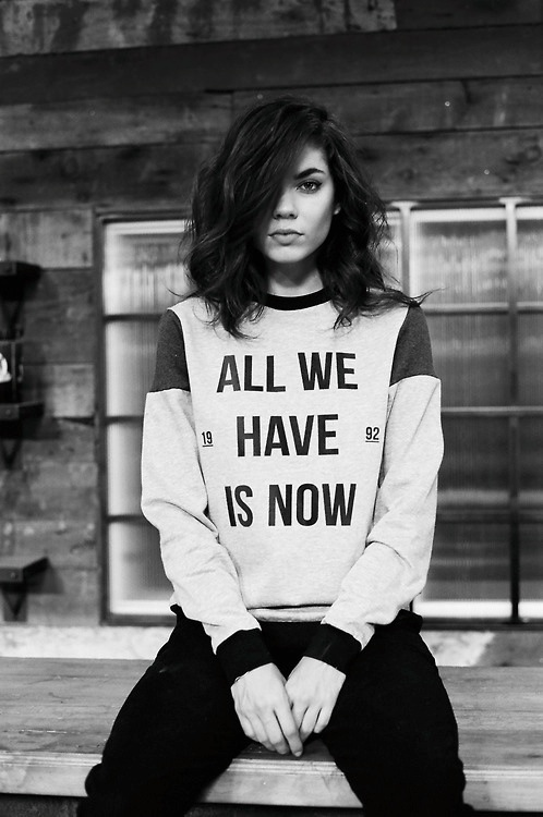 tomboybklyn :     All we have is NOW…