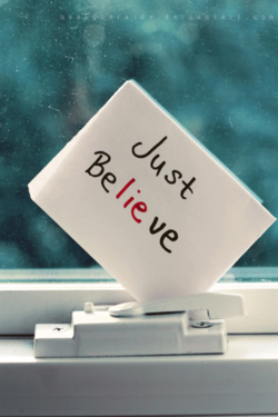 Inspiration: Just Believe Image courtesy of maskqueraide