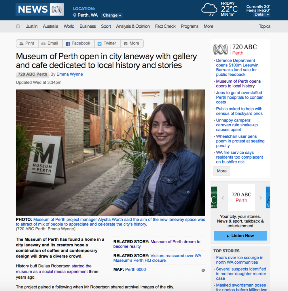"""Museum of Perth open in city laneway with gallery and cafe dedicated to local history and stories"" - ABC News Online, 21 October 2015"