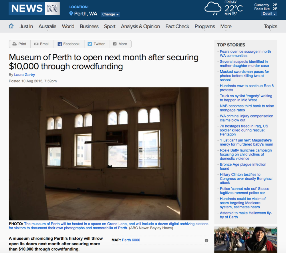 """Museum of Perth to open next month after securing $10,000 through crowdfunding"" - ABC News, 10 August 2015"