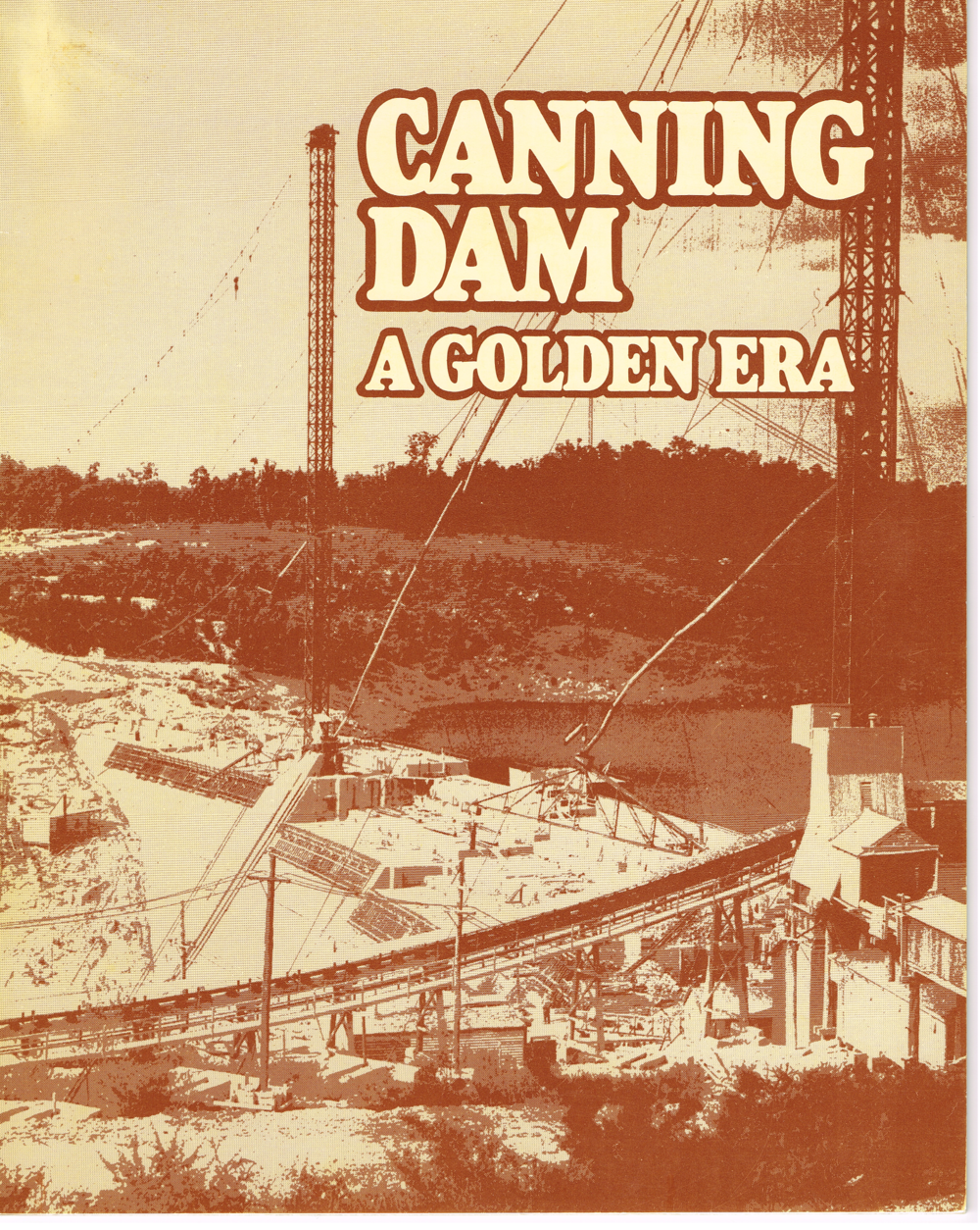 Canning-Dam-A-Golden-Era