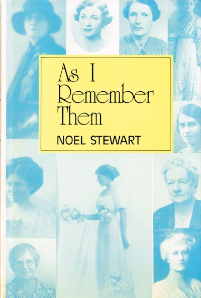 As I Remember Them   Noel Stewart