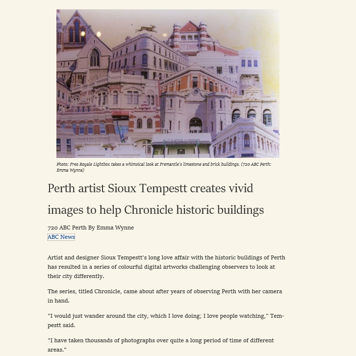 """Perth artist Sioux Tempestt creates vivid images to help Chronicle historic buildings"" - ABC Perth, 1st Aug 2016"