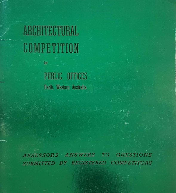 Architectural Competition for Public Offices, Perth, Western Australia :Assessors answers to questions submitted by registered competitors WA Government