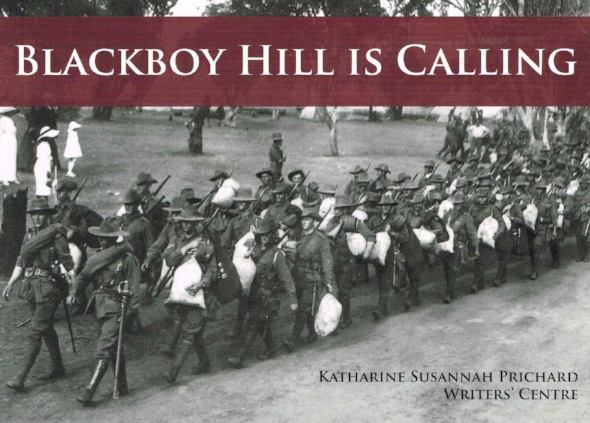 Blackboy Hill is Calling   Katharine Susannah Prichard Writers' Centre
