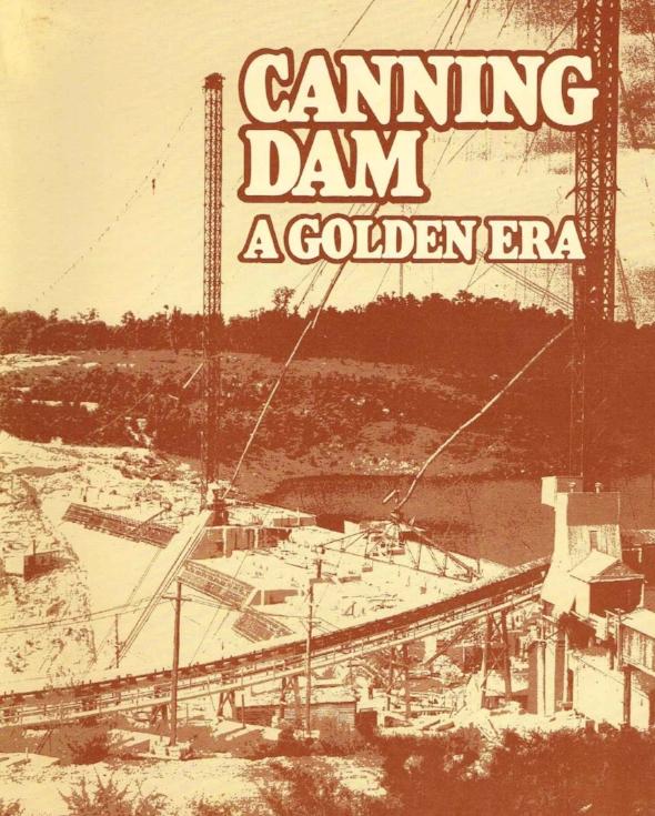 Canning Dam : A golden era   K.J. Kelsall
