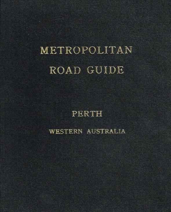 Metropolitan Road Guide : Perth Western Australia   City of Perth
