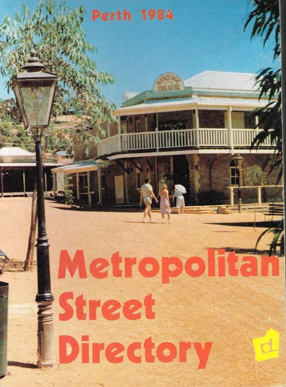 Metropolitan Street Directory : Perth 1984 City of Perth