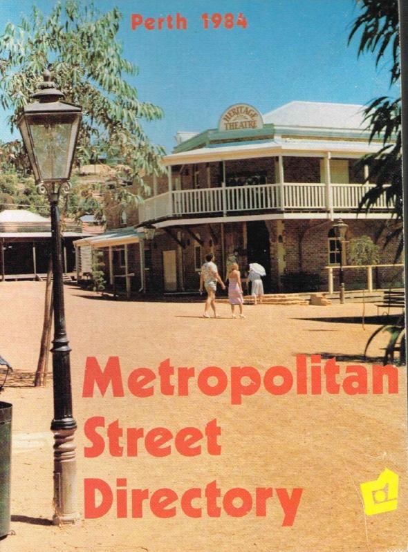 Metropolitan Street Directory : Perth 1984 City of Perth