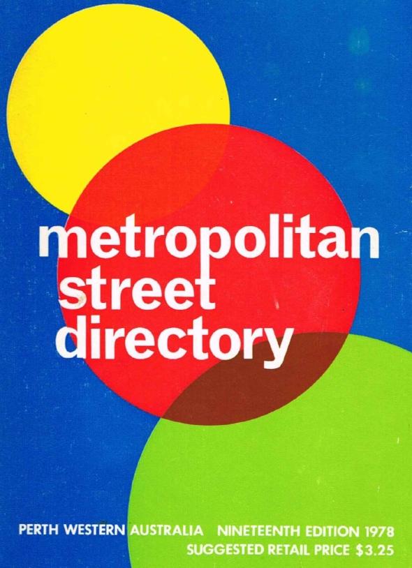 Metropolitan Street Directory : Perth Western Australia 1978 City of Perth