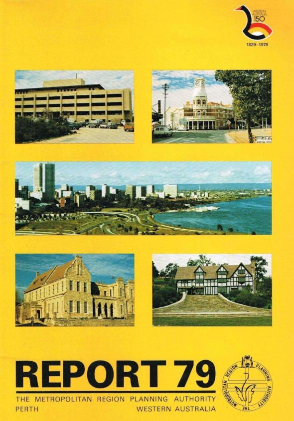 Report 79 The Metropolitan Region Planning Authority Perth, Western Australia