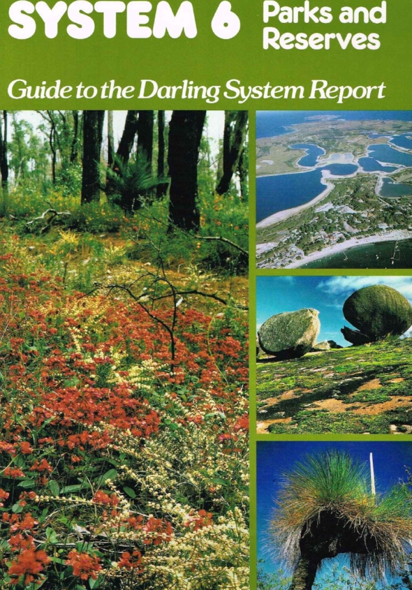 System 6, Parks and Reserves : Guide to the Darling System Report Department of Conservation and Environment