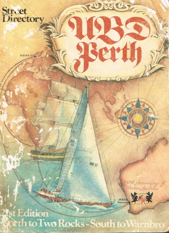 U.B.D.Perth Street Directory : North to Two Rocks - South to Warnbro Universal Business Directories (W.A.) Pty. Ltd.