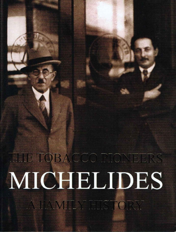 The Tobacco Pioneers, Michelides, A Family History     Jasmine Michelides