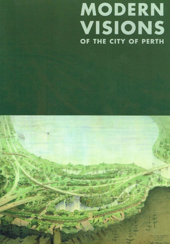 Modern Visions of the City of Perth City of Perth