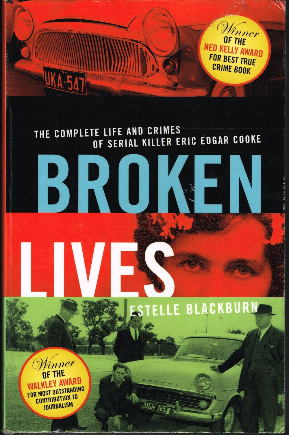 Broken Lives : The complete life and crimes of serial killer Eric Edgar Cooke  Estelle Blackburn