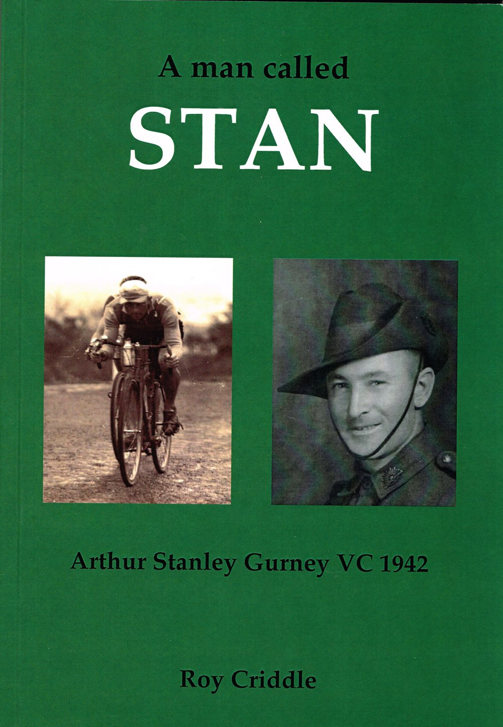 A man called Stan : Arthur Stanley Gurney VC 1942   Roy Criddle