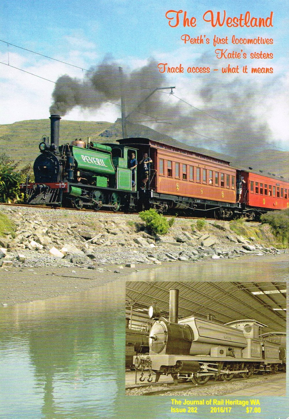 The Westland:Perth's first locomotives, Katie's sisters, track access - what it means. Jeff Austin, Geoffrey Higham, Michael Gillooly and Simon Barber