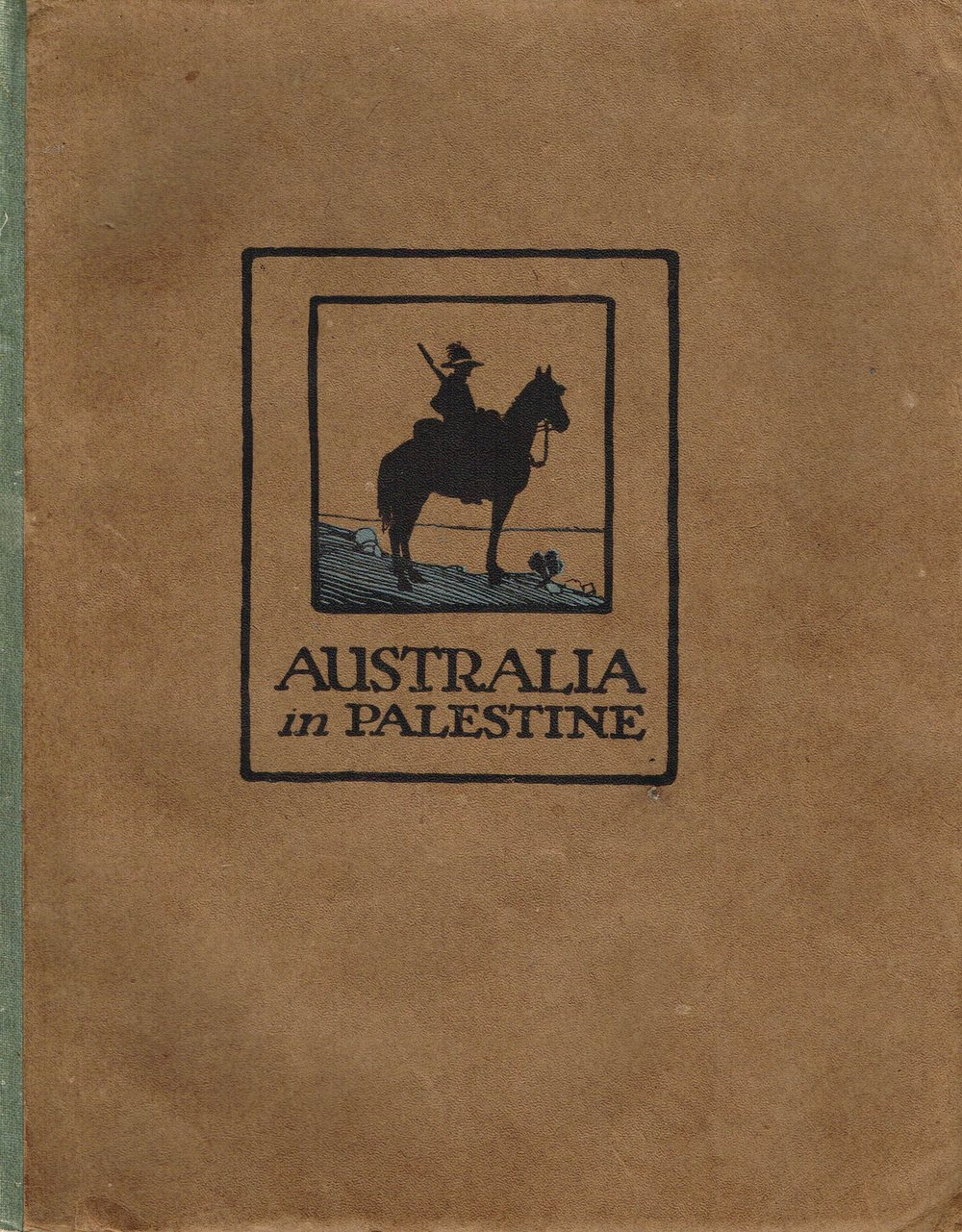 Australia in Palestine Sir Henry Gillet