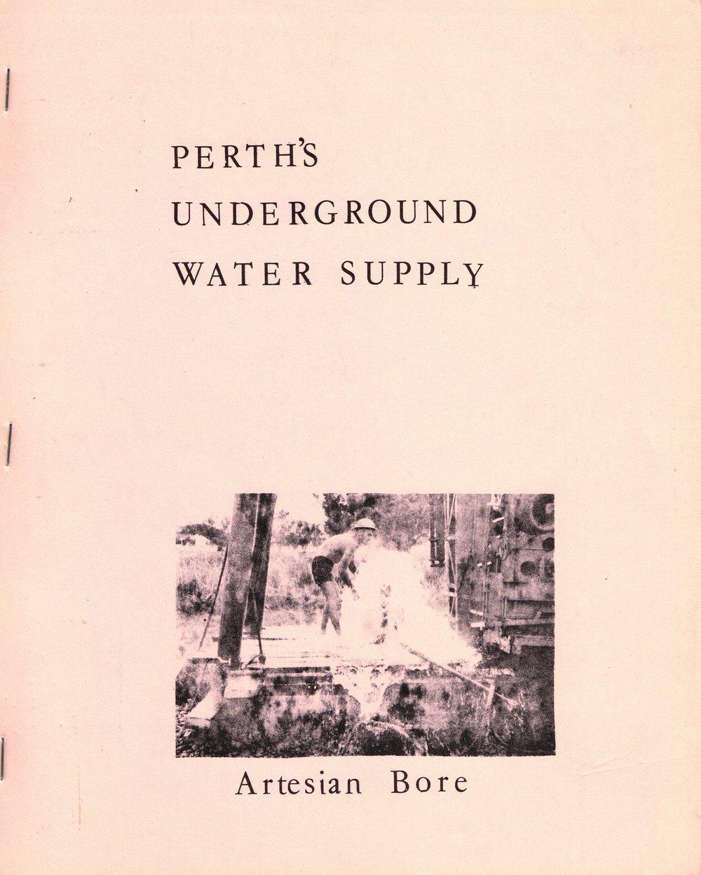 Perth's Underground Water Supply  Artesian Bore
