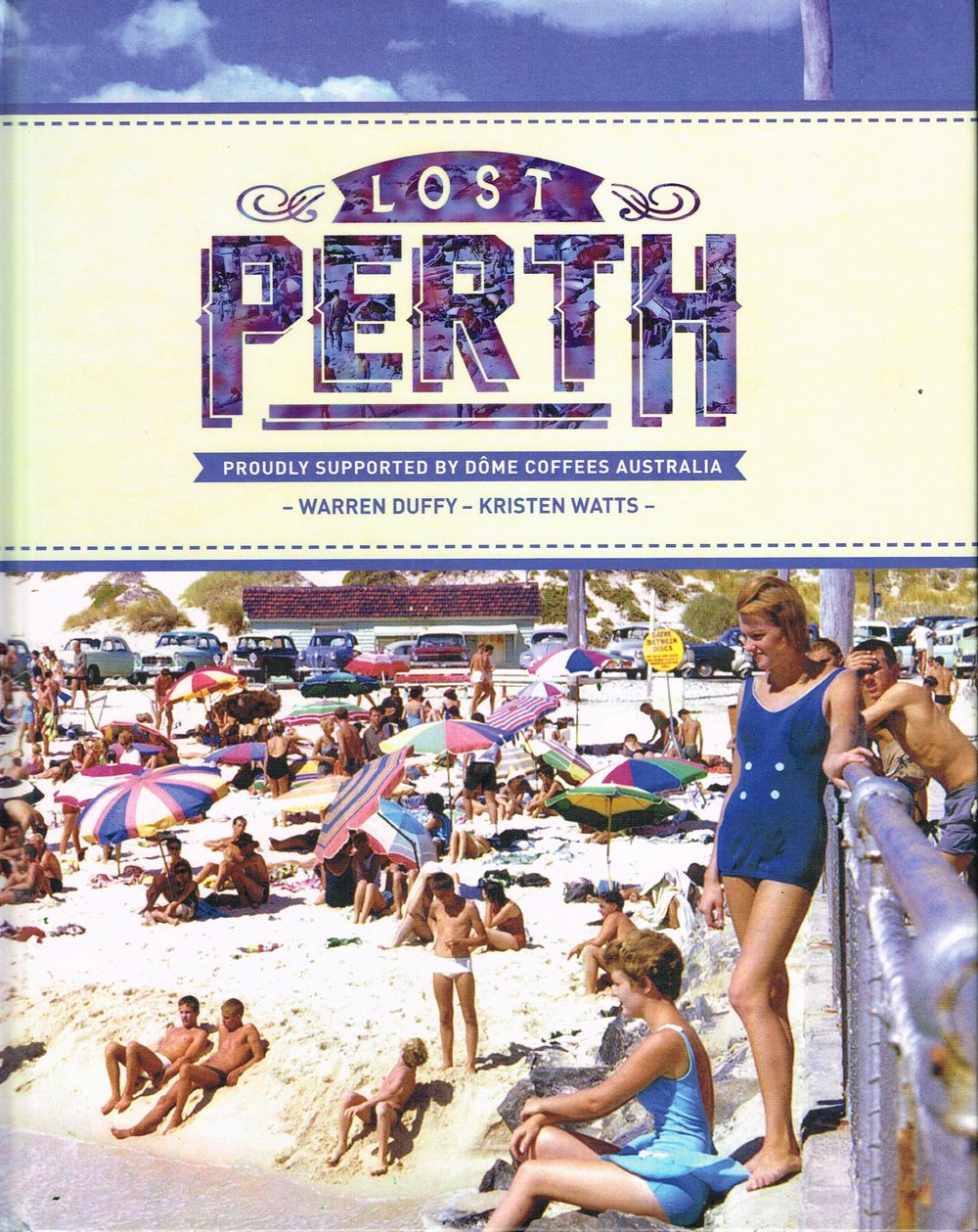 Lost Perth Warren Duffy and Kristen Watts