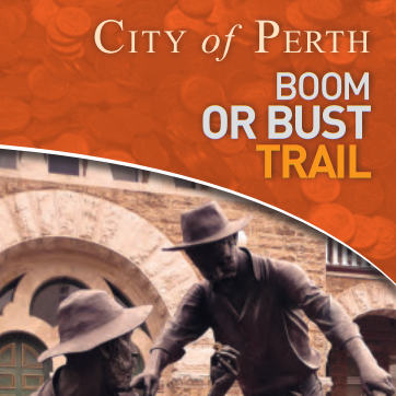 City of Perth Boom or Bust Trail