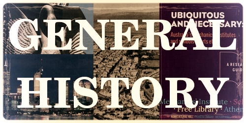 GENERAL HISTORY Books that include varied information about Western Australia as a whole, Australia in general or other Australian cities.