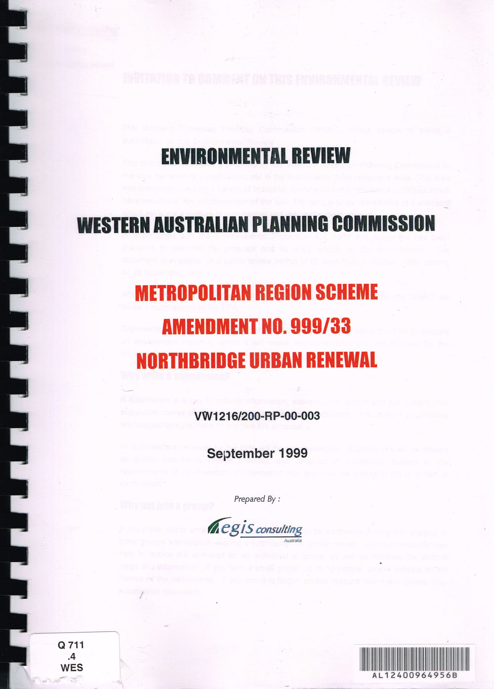 Environmental Review Western Australian Planning Commission : Metropolitan Region Scheme Amendment No. 999/33 Northbridge Urban Renewal September 1999  Egis Consulting