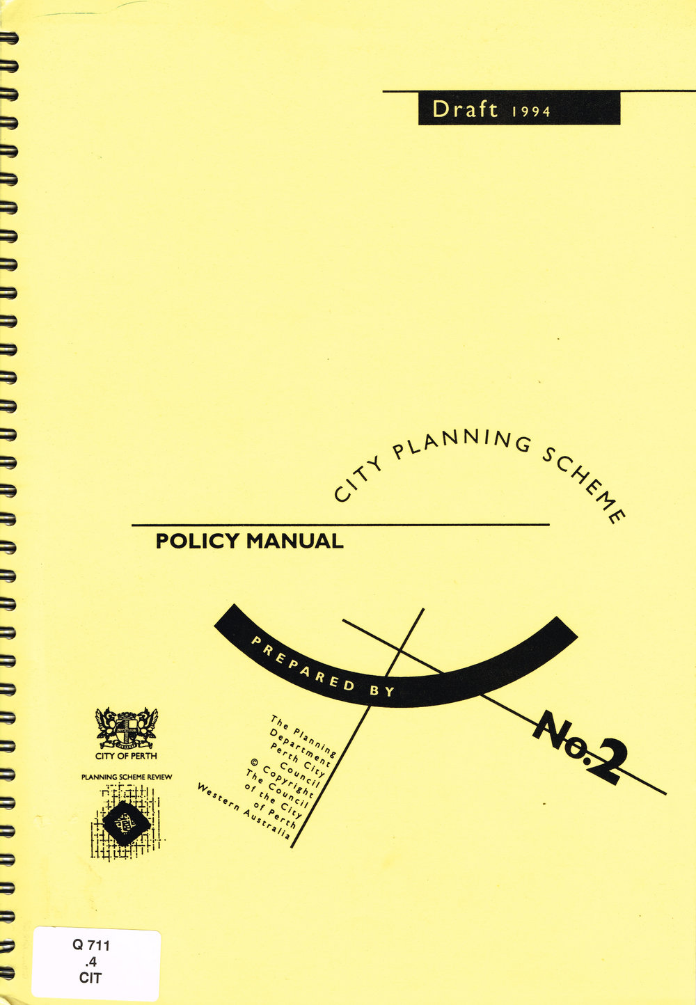 City Planning Scheme Policy Manual : Draft 1994 No. 2  City of Perth : The Planning Department Perth City Council