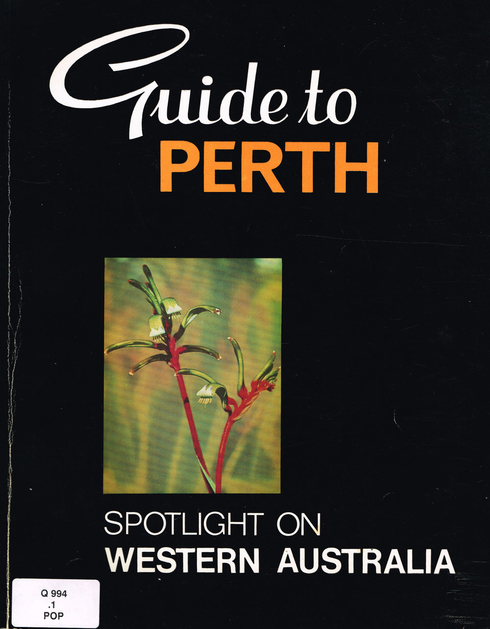 Guide to Perth : Spotlight on Western australia   Daphne Popham