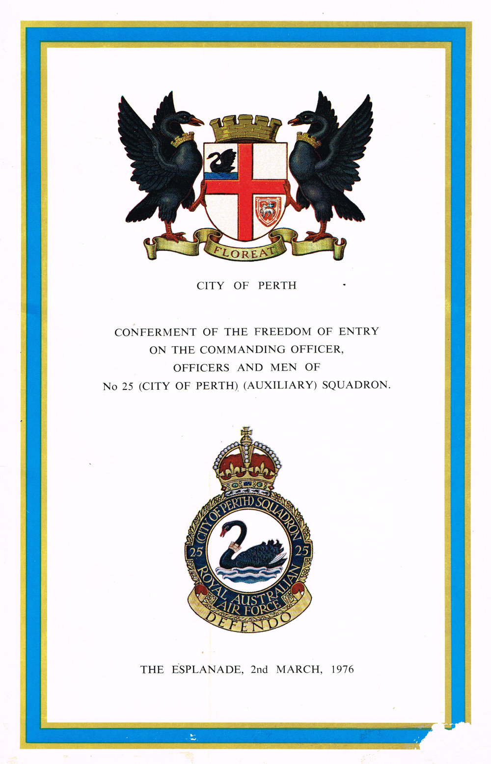 Conferment of the Freedom of Entry on the Cammanding Officer, Officers and Men of No 25 (City of Perth) (Auxiliary) Squadron City of Perth