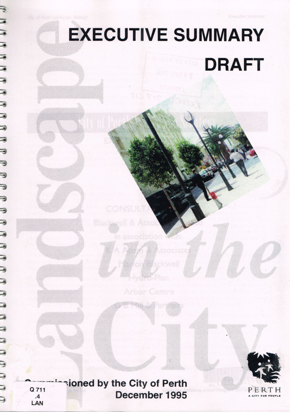City of Perth Landscape Strategy : Executive Summary (Draft)   Blackwell & Associates Pty Ltd, commissioned by the City of Perth, December 1995