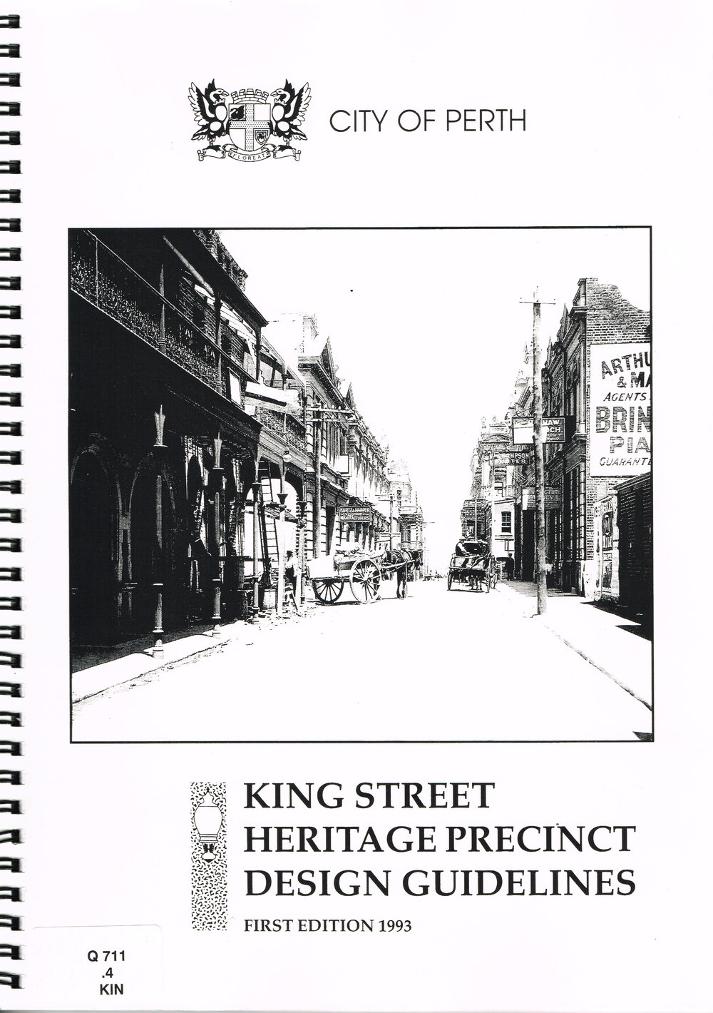 King Street Heritage Precinct Design Guidelines, First Edition 1993  City of Perth