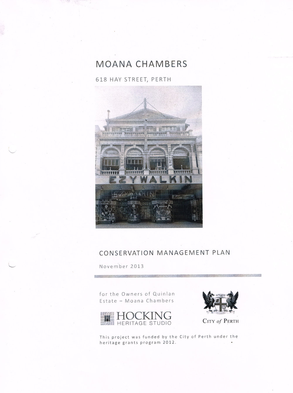 Moana Chambers 618 Hay Street, Perth : Conservation Management Plan November 2013  City of Perth and Hocking Heritage Studio