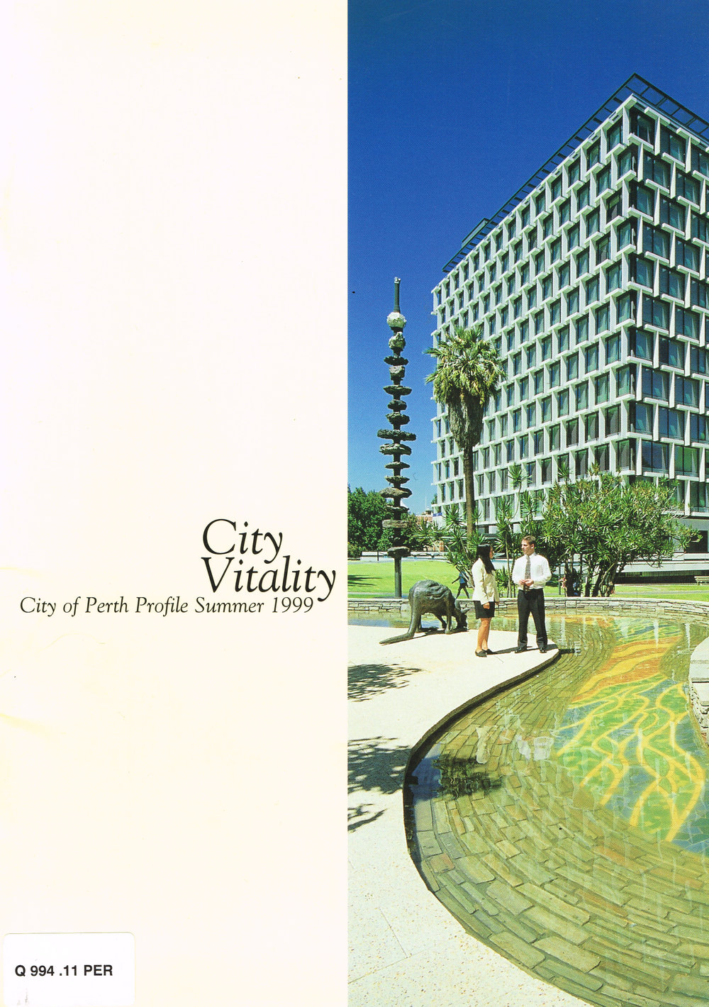 City Vitality : City of Perth Profile, Summer 1999 Issue No. 4  City of Perth
