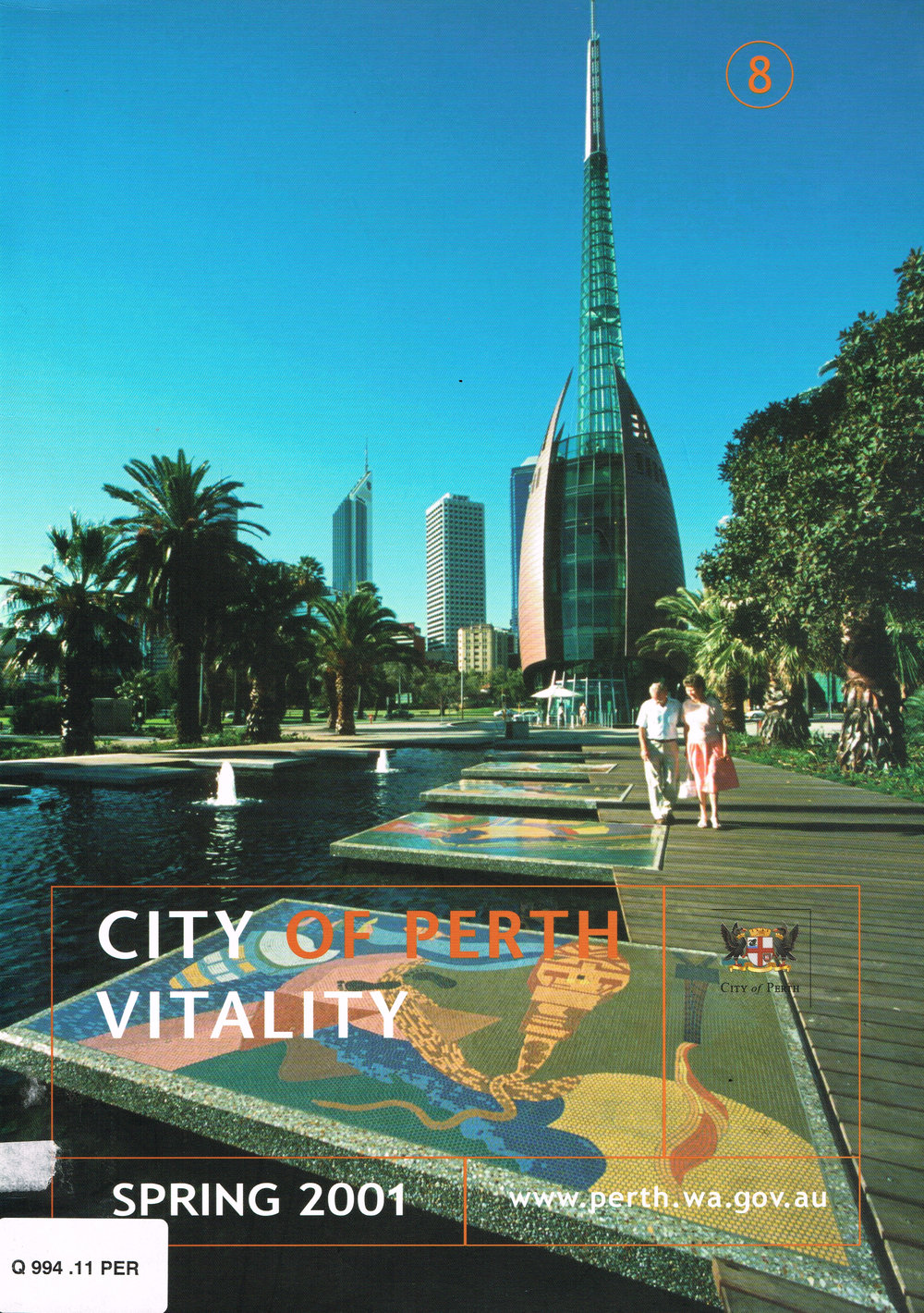 City of Perth Vitality, Spring 2001  City of Perth, October 2001