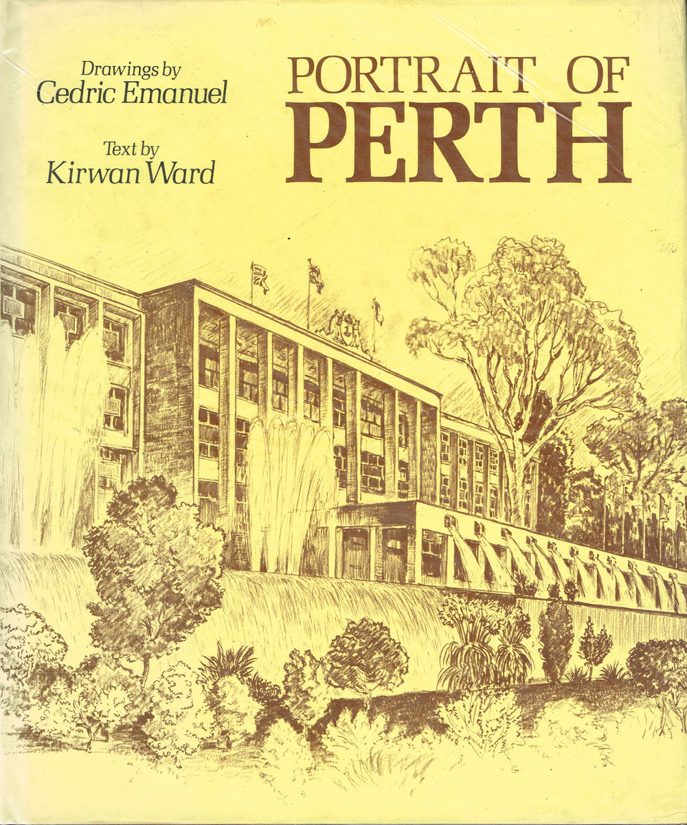 Portrait of Perth  Drawing by Cedric Emanuel, Text by Kirwan Ward